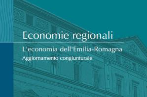 L'ECONOMIA DELL'EMILIA-ROMAGNA. AGGIORNAMENTO 2019